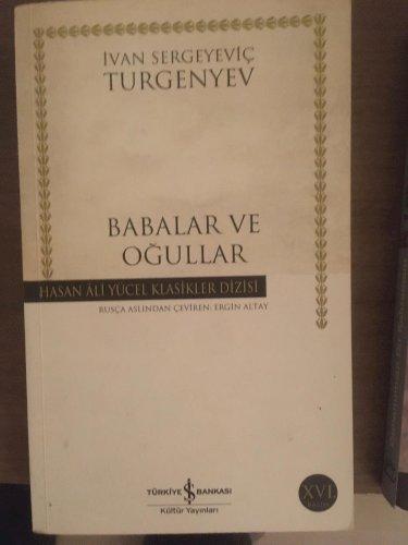 Turgenyev - Babalar ve Oğullar